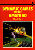 Dynamic Games for the Amstrad (Interface Publications) Front Coverbook.jpg