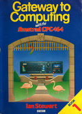 Gateway to Computing with the Amstrad 464 (Book 1) (Shiva) Front Coverbook.jpg